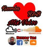 Kizomba-R&B Mix Vol.10 - DEEJAYTAC