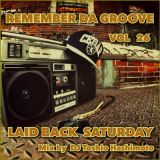 90'S REMEMBER DA GROOVE  やっぱり90年代が気持ちいい!LAID BACK SATURDAY  Mix by TOSHIO.H