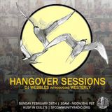 Hangover Sessions 104 Ft. Westerly ~ February 26th 2017