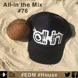All-in the Mix #76