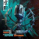 Disphonia & Kryptomedic - Eatbrain Podcast 051 (15-08-2017)