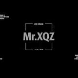 MR. XQZ - SUNDAY MEDZ PT. 4 (7.1.2018)