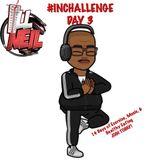#INCHALLENGE DAY 3 MIX
