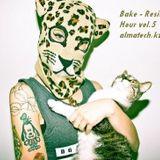 Bake @ Resident Hour Vol.5[Deep]