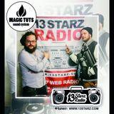 Magic Tuts Live Reggae & New Roots Mix on #13StarzRadio