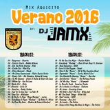 Mix Aquicito Verano 2016 @ Dj JamX