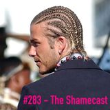 Toadcast #283 - The Shamecast