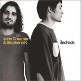 john creamer and stephane k - bedrock cd 2
