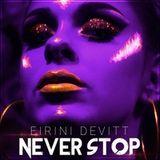 Eirini Devitt & Xtina John new release - Never Stop Live feature on GBR Artist Spotlight!