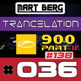 Trancelation 36 (ASOT 900 special PART 2) - TRANCE MIX #138