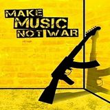 Make Music not War >>> mixed by Dj Ninjai 11.08.2015