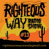 RIGHTEOUS WAY #13 / BIG TUNES Selection