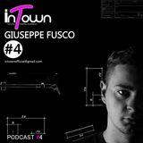 inTown Podcast #4 - Giuseppe Fusco