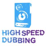 High Speed Dubbing, Ep. 03