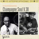 DJ J-Finesse & The Dynamite Dave Soul Present...Champagne Soul V.30 (The Louisiana Purchase V.1)