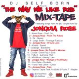 The Way We Like R&B... Mix-Tape - @DJSelfBorn