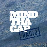Mind Tha Gap Radio 14 - February 2015