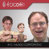 #12 | Mundo Corporativo