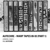2019-06-21 - Autechre - Warp Tapes 89-93 (Part 1)