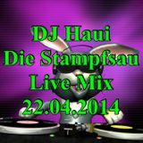 DJ Haui Die Stampfsau Live Mix 22.04.2014