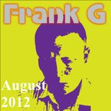 Frank G presents... August 2012