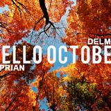 Ciprian DelMar - Hello October (Promotional Mix)