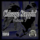 Chicago Steppin' (Volume 7)