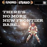 DJ Galaxy - There is no more new frontier, babe. (Space-Age, Moods, Lounge, Easy-Listening, 50s)