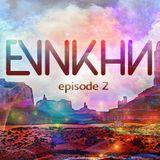 EVNKHN Episode 02 (DJ Mix) [August 2015]