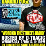 Word on the Streets Radio 91.9FM KCSB - Chino XL Immortal Technique & Oxnard Pugz