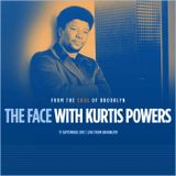 The Face #134 w/ Kurtis Powers (17/09/17)