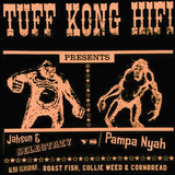 Tuff Kong Hifi presents Jahson & Selectazy vs Pampa Nyah part one