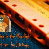 Dancing in the Moolight part two  by JLB deejay