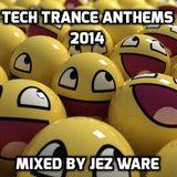 Tech Trance Anthems 2014