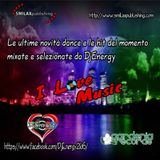DjEnergy - I Love Music (13 Maggio 2017)