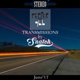 Transmissions @ Pepper 96.6 (June '17) by DJ Snatch