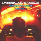 #BEAUTIFUL BOMBS 3 THE MIX - Massimiliano Stangoni Dj