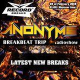 ANONYMS - BREAKBEAT TRIP 04.02.2018 @ RADIO RECORD BREAKS