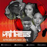 Afrobeats Mix 2016