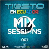 Tiësto en Ecuador Mix Sessions 1