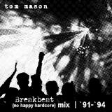 Breakbeat (no happy hardcore) Mix - '91 - '94