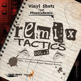 Vinyl Shotz and PhoenixRemix - Remix Tactics 2007 (Electric Dancehall Remix Mixtape)