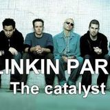 Linkin Park - The catalyst (Daro mix)