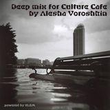 deep mix for cafe culture by alesha voroshkin
