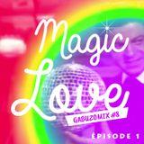 GABUZOMIX #8 - MAGIC LOVE (EP1)