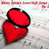 The Music Room's Love/Soft Songs Mix - Feat. Various Artists (Mixed By:DOC 08.08.11)