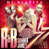 DJ Blazita – R&B Summer Jams Vol. 7