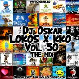 DJ OSKAR - LOKOS X KKO - THE MIX