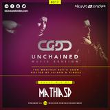 Skiavo & Vindes + Mathias D. - UNCHAINED MUSIC SESSION #017