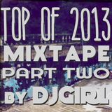 DJGirl - Top of 2013 mixtape - part two